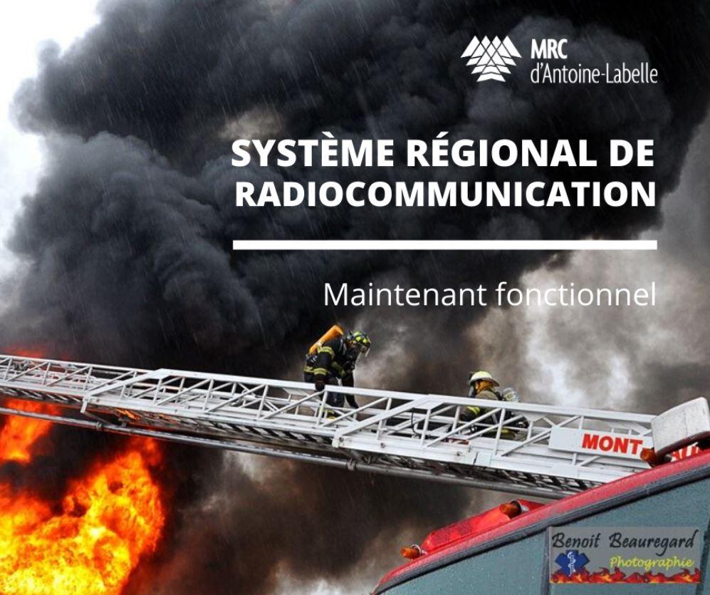 Le système régional de radiocommunication est maintenant fonctionnel